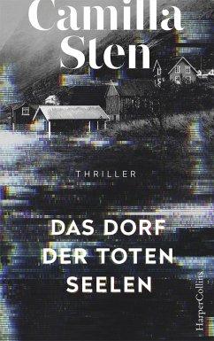 Das Dorf der toten Seelen - Sten, Camilla