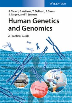 Human Genetics and Genomics - Taneri, Bahar;Asilmaz, Esra;Delikurt, Türem