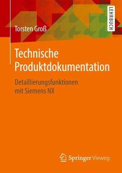 Technische Produktdokumentation - Groß, Torsten