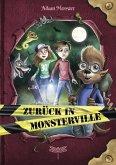 Zurück in Monsterville / Monsterville Bd.2