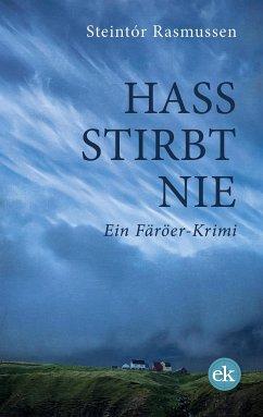 Hass stirbt nie - Rasmussen, Steintór