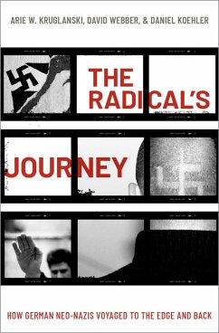 The Radical's Journey (eBook, ePUB) - Webber, David; Kruglanski, Arie W.; Koehler, Daniel