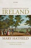 Growing Up in Nineteenth-Century Ireland (eBook, ePUB)