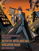 Bestes Rätselbücher (Detektiv Yates und das verlorene Buch): Detektiv Yates ist auf der Suche nach einem ganz besonderen Buch. Folge den Hinweisen auf
