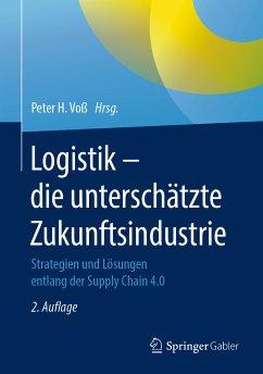 Logistik - die unterschätzte Zukunftsindustrie (eBook, PDF)