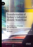 Transformation of Sydney's Industrial Historic Waterfront (eBook, PDF)