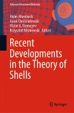 Recent Developments in the Theory of Shells (eBook, PDF)