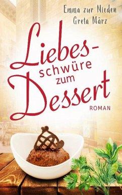 Liebesschwüre zum Dessert (eBook, ePUB) - zur Nieden, Emma