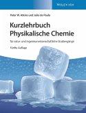 Kurzlehrbuch Physikalische Chemie: für natur- und ingenieurwissenschaftliche Studiengänge (eBook, ePUB)
