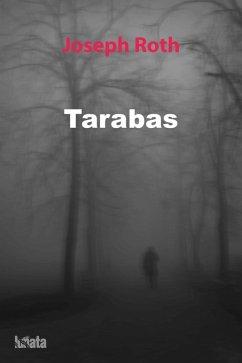 Tarabas (eBook, ePUB) - Roth, Joseph