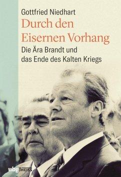 Durch den Eisernen Vorhang (eBook, PDF) - Niedhart, Gottfried