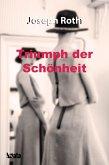 Triumph der Schönheit (eBook, ePUB)