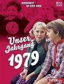 Unser Jahrgang 1979 (Mängelexemplar)