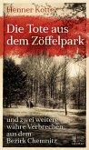 Die Tote aus dem Zöffelpark (Mängelexemplar)