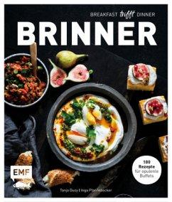 Brinner - gemeinsam gemütlich genießen (Mängelexemplar) - Dusy, Tanja; Pfannebecker, Inga