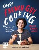 OMG! Das Kochbuch von French Guy Cooking: 100 Wow!-Rezepte und geniale Küchen-Hacks (Mängelexemplar)