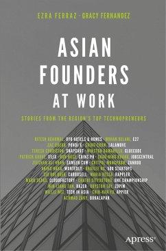Asian Founders at Work - Ferraz, Ezra;Fernandez, Gracy