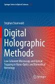 Digital Holographic Methods