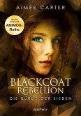 Die Bürde der Sieben / Blackcoat Rebellion Bd.2