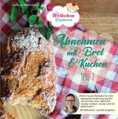 Abnehmen mit Brot und Kuchen Teil 2 - Altekrüger, Güldane