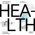 Architecture for Health. Dt./Engl.