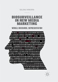 Biosurveillance in New Media Marketing