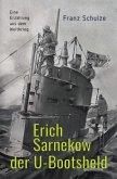 Erich Sarnekow der U-Bootsheld