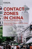 Contact Zones in China