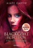 Das Los der Drei / Blackcoat Rebellion Bd.1