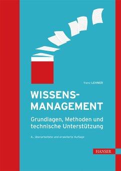 Wissensmanagement (eBook, PDF) - Lehner, Franz
