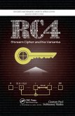 RC4 Stream Cipher and Its Variants