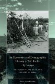 An Economic and Demographic History of São Paulo, 1850-1950 (eBook, ePUB)