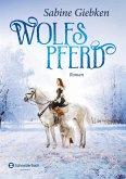 Wolfspferd (eBook, ePUB)