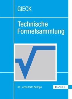 Technische Formelsammlung (eBook, PDF) - Gieck, Kurt; Gieck, Reiner