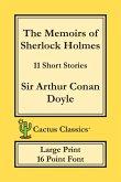 The Memoirs of Sherlock Holmes (Cactus Classics Large Print)
