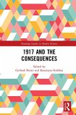 1917 and the Consequences (eBook, PDF)