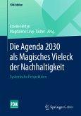 Die Agenda 2030 als Magisches Vieleck der Nachhaltigkeit (eBook, PDF)