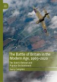 The Battle of Britain in the Modern Age, 1965–2020 (eBook, PDF)