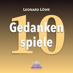 Gedankenspiele 10 (MP3-Download) - Löwe, Leonard
