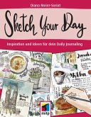 Sketch Your Day (eBook, PDF)