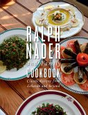 The Ralph Nader and Family Cookbook (eBook, ePUB)
