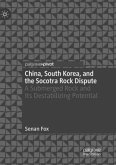 China, South Korea, and the Socotra Rock Dispute