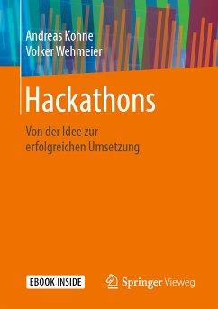 Hackathons (eBook, PDF) - Kohne, Andreas; Wehmeier, Volker