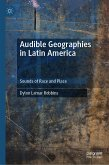 Audible Geographies in Latin America (eBook, PDF)