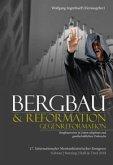 Bergbau & Reformation/Gegenreformation