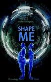 Shape Me (eBook, ePUB)