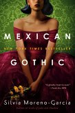 Mexican Gothic (eBook, ePUB)