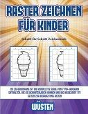 Schritt für Schritt Zeichenbuch (Raster zeichnen für Kinder - Wüsten): Dieses Buch bringt Kindern bei, wie man Comic-Tiere mit Hilfe von Rastern zeich