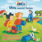 16: Max macht Ferien / Max hat keine Angst im Dunkeln (MP3-Download)