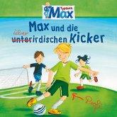 08: Max und die überirdischen Kicker (MP3-Download)